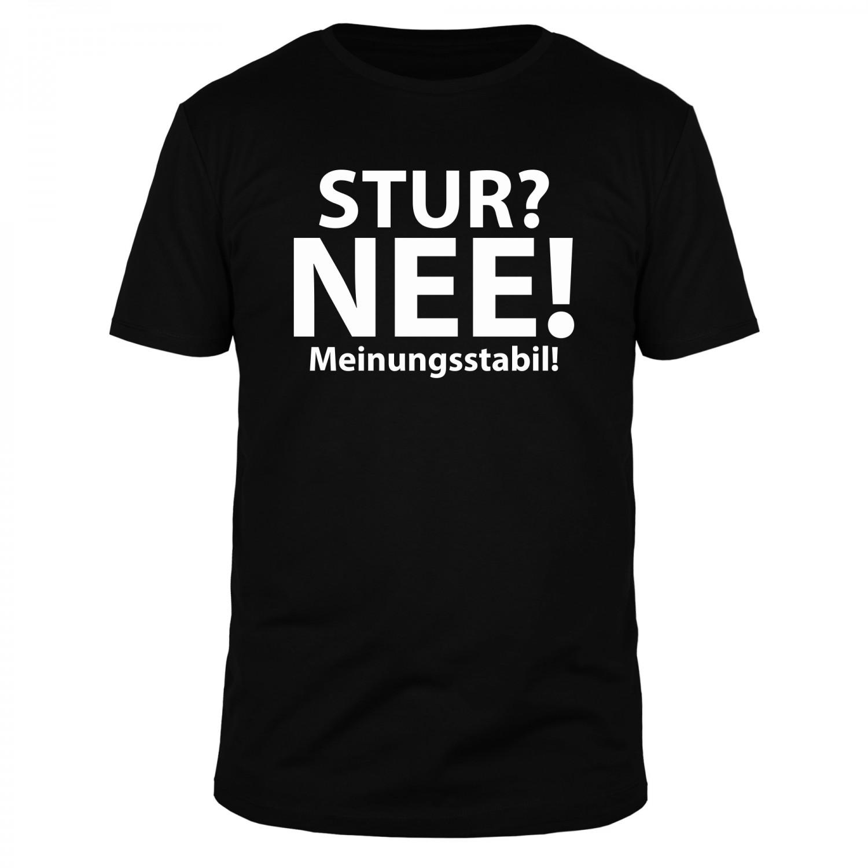 Stur Nee Meinungsstabil - Männer Organic T-Shirt