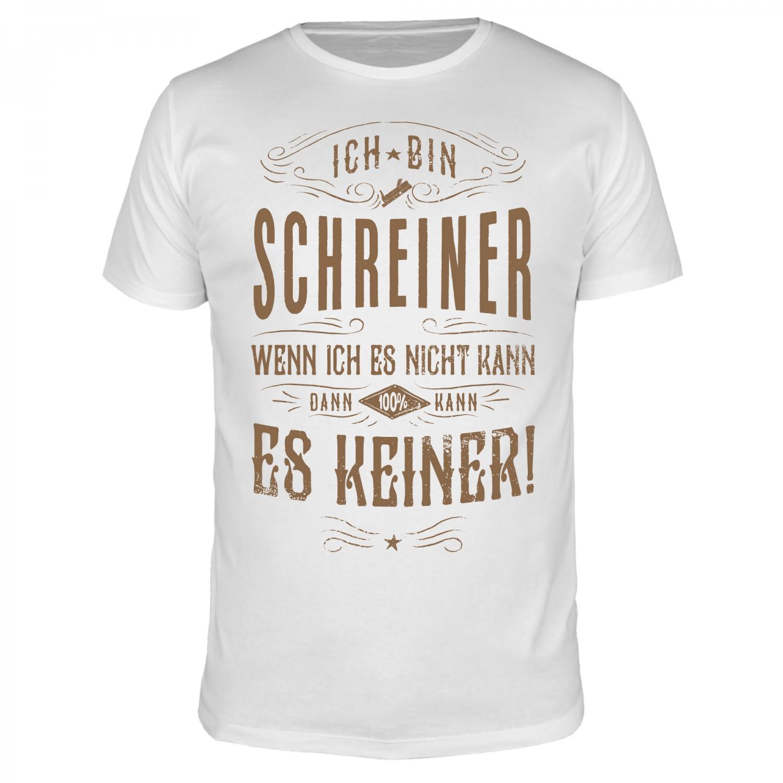 Ich bin Schreiner - Männer T-Shirt