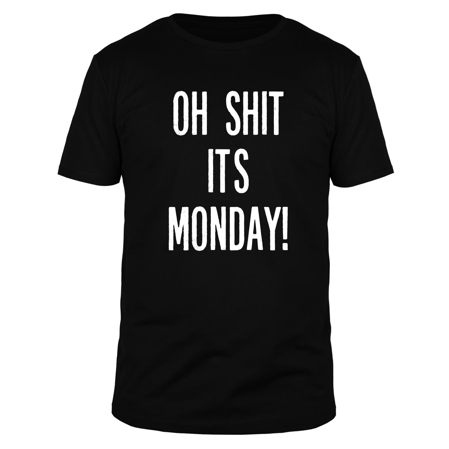 Oh shit it's monday - Männer T-Shirt