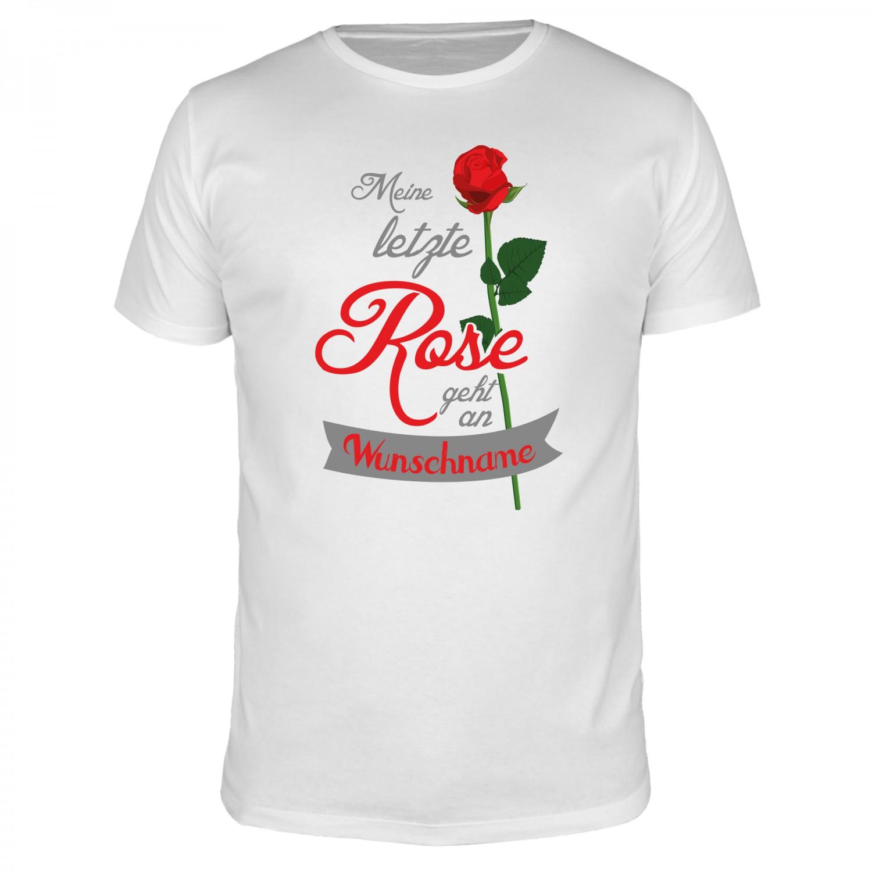 Meine letzte Rose geht an - Männer T-Shirt
