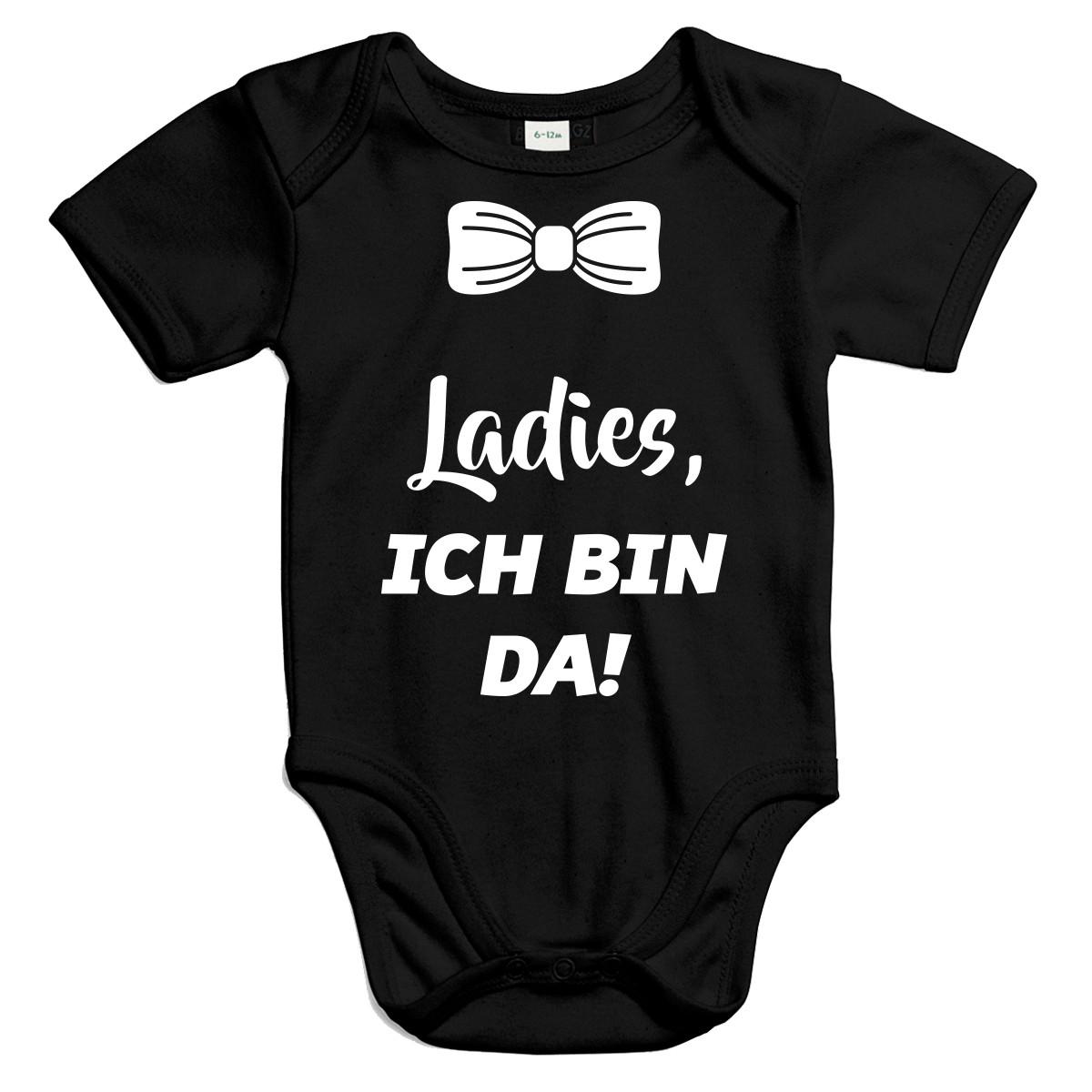 Ladies, ich bin da! - Baby Kurzarm Body, Größen 0-18 Monate Bio-Baumwolle