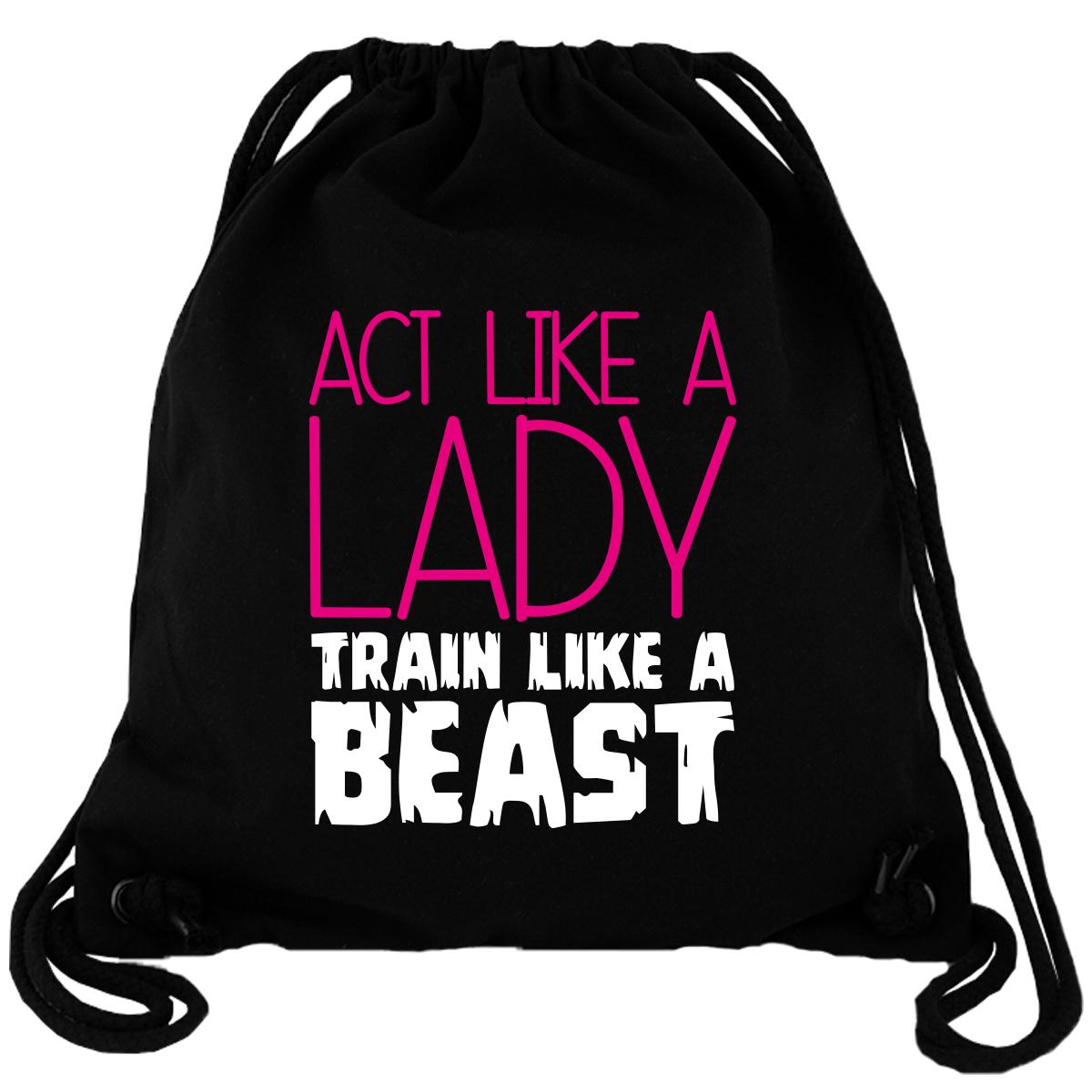 Act Like A Lady Train Like A Beast - Gym Bag Turnbeutel