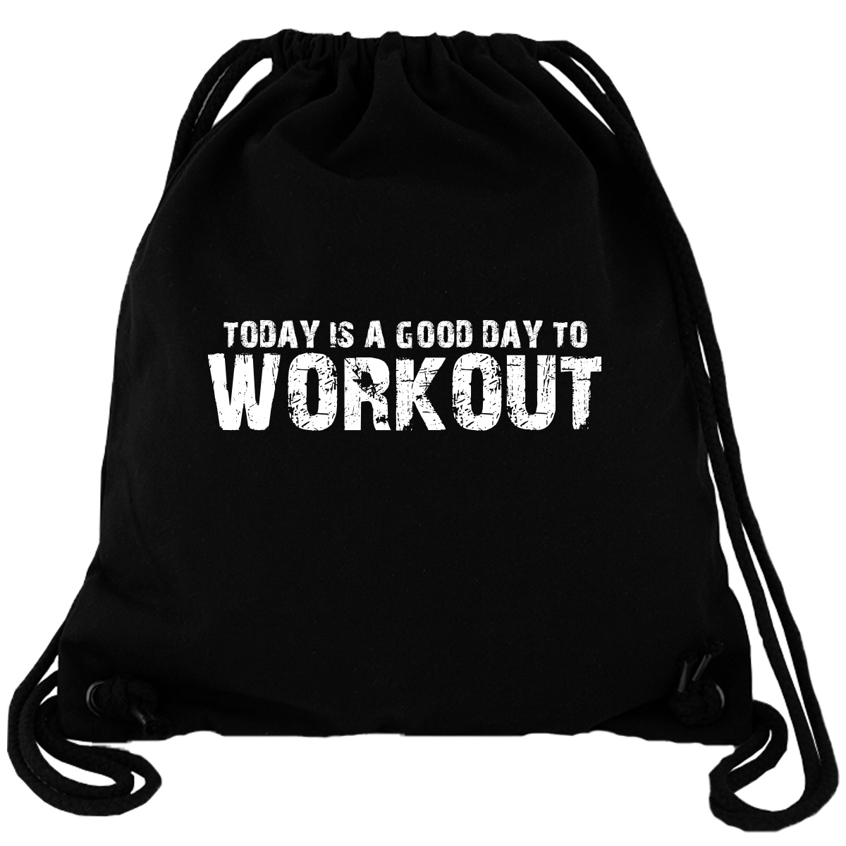Today Is A Good Day To Workout - Gym Bag Turnbeutel