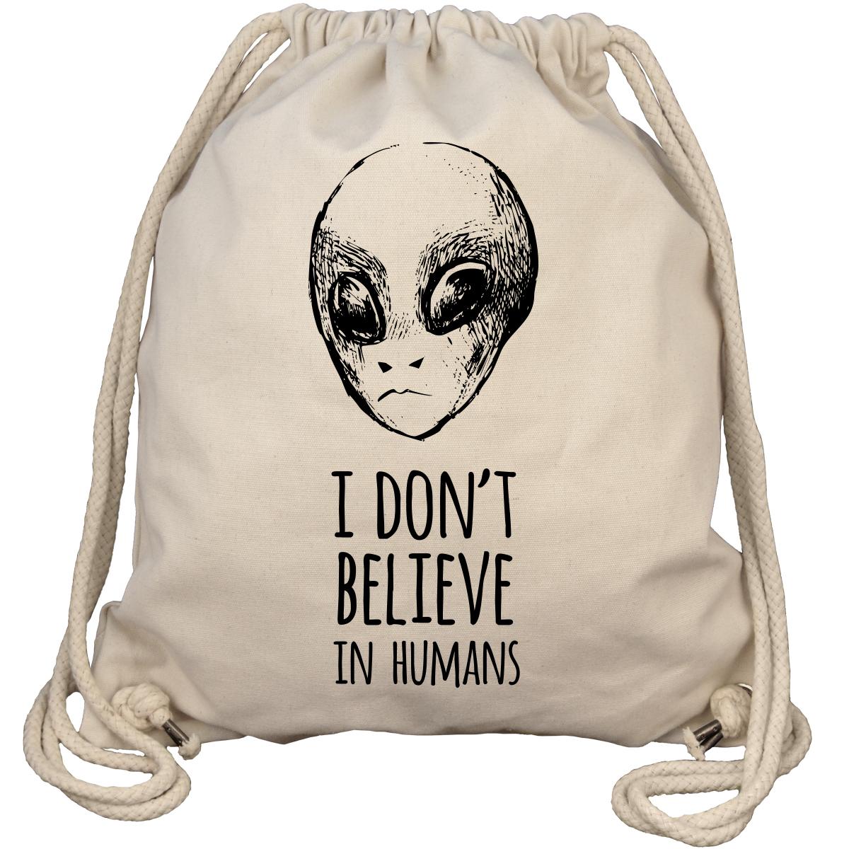I Don't Believe In Humans - Alien - Gym Bag Turnbeutel