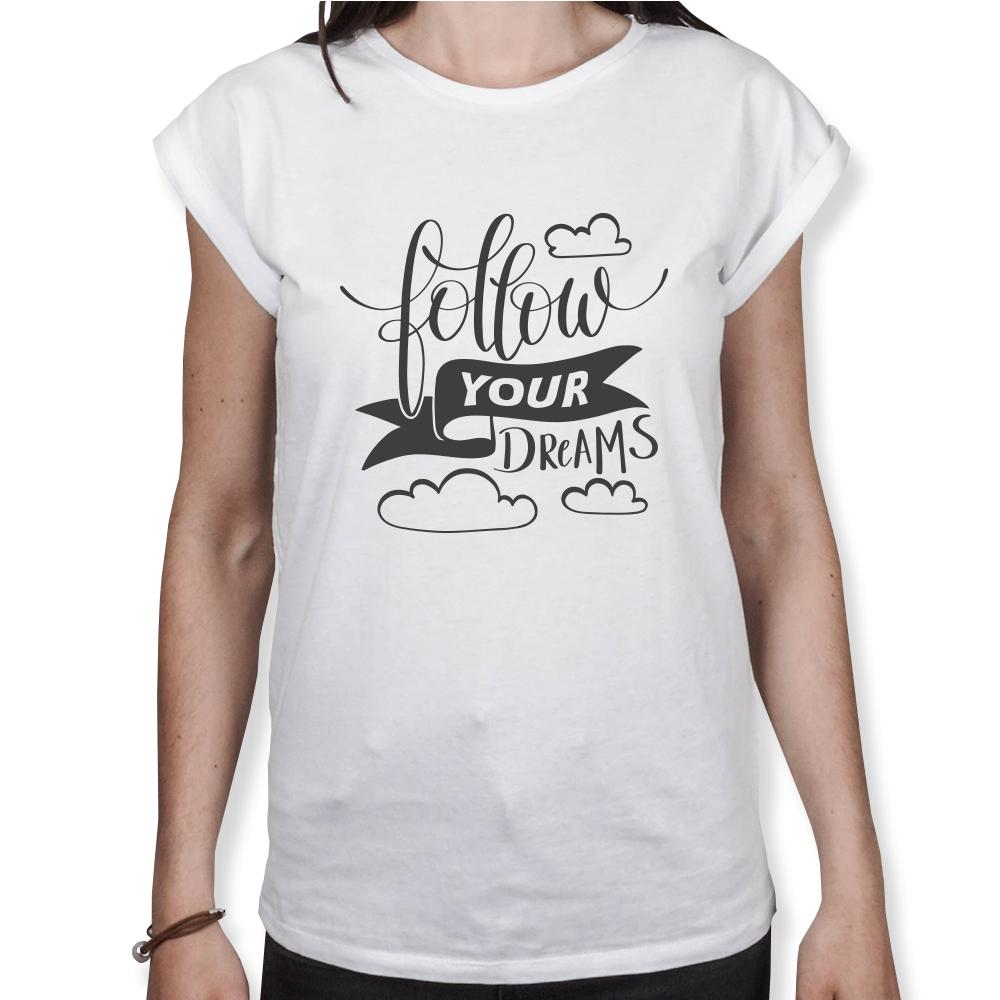 Follow Your Dreams - Damen T-Shirt