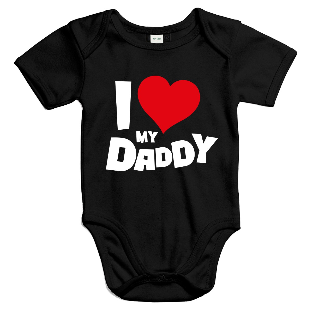 I love My Dad - Baby Kurzarm Body aus Bio-Baumwolle