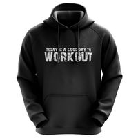 Today Is A Good Day To Workout - Männer Hoodie