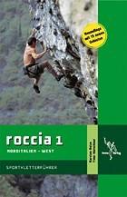 Roccia 1 - Sportkletterführer Norditalien West