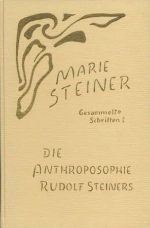 Die Anthroposophie Rudolf Steiners
