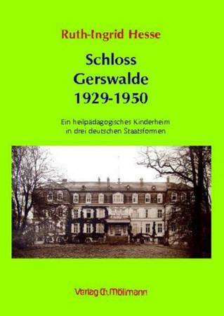 Schloss Gerswalde 1929-1950