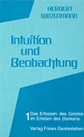 Intuition und Beobachtung - Band 1
