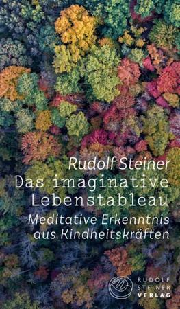 Das imaginative Lebenstableau