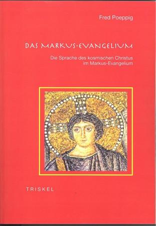 Das Markus-Evangelium die Sprache des kosmischen Christus