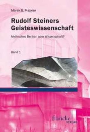 Rudolf Steiners Geisteswissenschaft