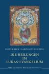 Die Heilungen im Lukas-Evangelium 001