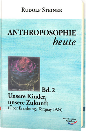 Anthroposophie heute Bd. 2