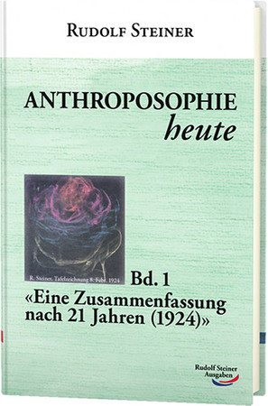 Anthroposophie heute Bd. 1