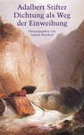 Adalbert Stifter - Dichtung als Weg der Einweihung 001