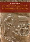 Das offenbare Geheimnis der Hildesheimer Christussäule 001