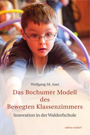 Das Bochumer Modell des bewegten Klassenzimmers