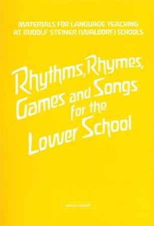 Rhythms, Rhymes, Games and Songs for the Lower School