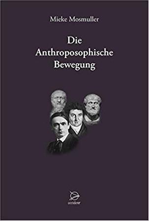 Die Anthroposophische Bewegung