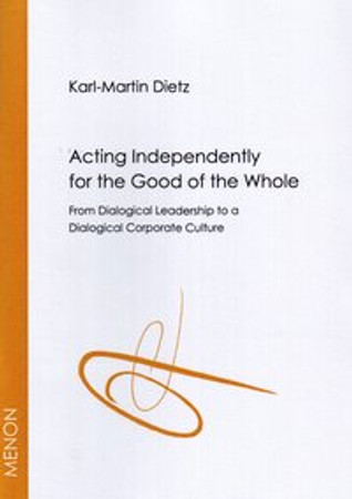 Acting Independently for the Good of the Whole