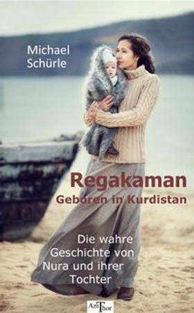 Regakaman - Geboren in Kurdistan