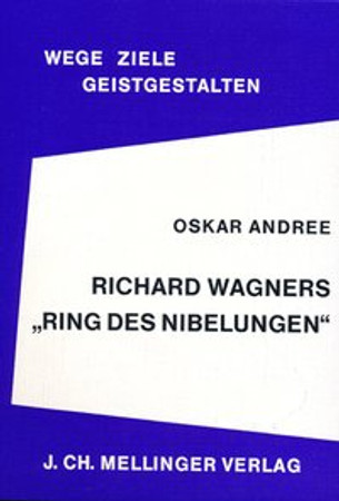 Richard Wagners Ring des Nibelungen