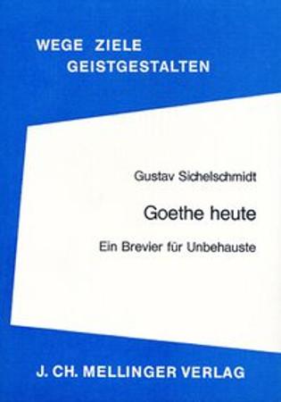 Goethe heute