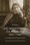 Die Intentionen Ita Wegmans 1925-1943