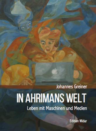 In Ahrimans Welt