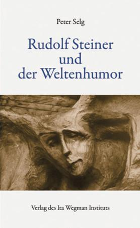 Rudolf Steiner und der Weltenhumor