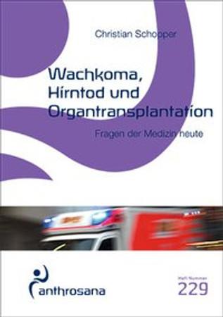 Wachkoma, Hirntod und Organtransplantation