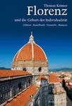 Florenz und die Geburt der Individualität 001