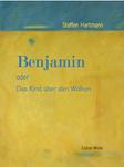Benjamin oder Das Kind über den Wolken