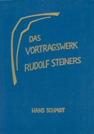 Das Vortragswerk Rudolf Steiners