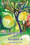 Gespräche mit Bäumen 4