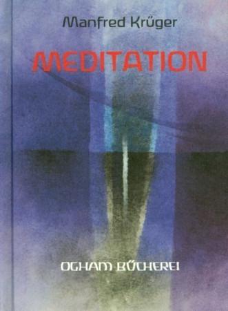 Meditation Erkenntnis als Kunst