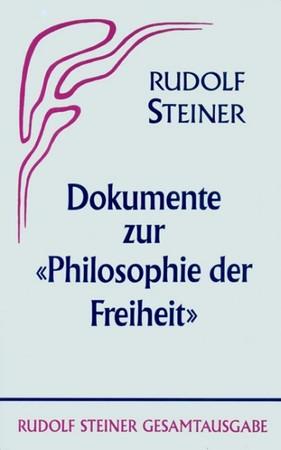 """GA 4a Dokumente zur """"Philosophie der Freiheit"""""""