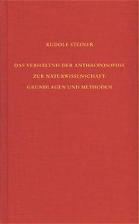 GA 75 Das Verhältnis der Anthroposophie zur Naturwissenschaft