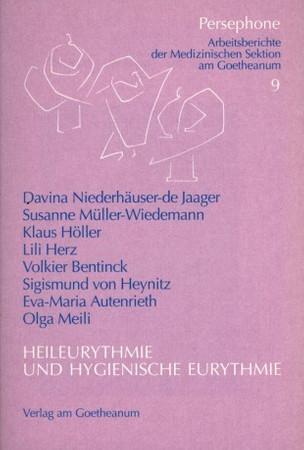 Heileurythmie und hygienische Eurythmie