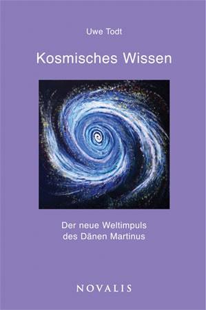 Kosmisches Wissen – Der neue Weltimpuls des Dänen Martinus