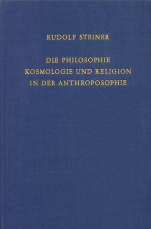 GA 215 Die Philosophie, Kosmologie und Religion in der Anthroposophie