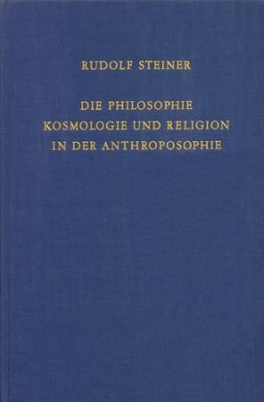 GA 215 Die Philosophie, Kosmologie und Religion in der Anthroposophie