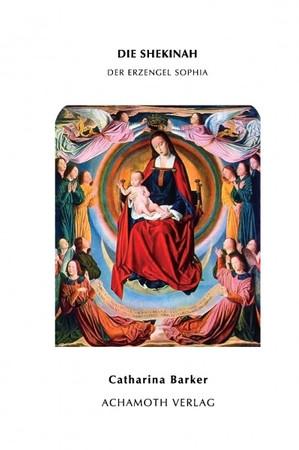 Die Shekinah – Der Erzengel Sophia