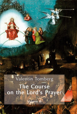 The Course on the Lord's Prayer Vol. III