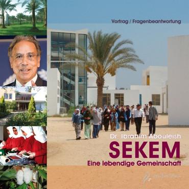 SEKEM - eine lebendige Gemeinschaft