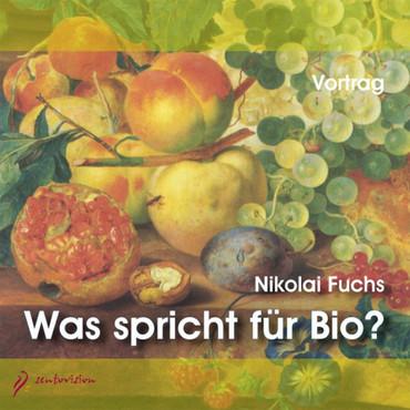 Was spricht für Bio?