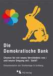 Die Demokratische Bank (DVD) 001